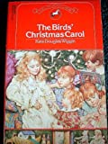 The Birds' Christmas Carol, Kate Douglas Wiggin, 0440401216
