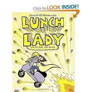 Lunch Lady and the Bake Sale Bandit Jarrett Krosoczka