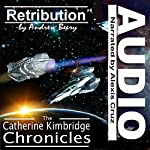 The Catherine Kimbridge Chronicles #4: Retribution | Andrew Beery
