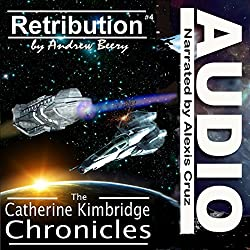 The Catherine Kimbridge Chronicles #4: Retribution