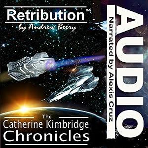 The Catherine Kimbridge Chronicles #4: Retribution Audiobook