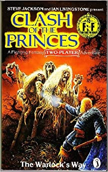 Book Clash of the Princes: the Warlock's Way (Fighting Fantasy)