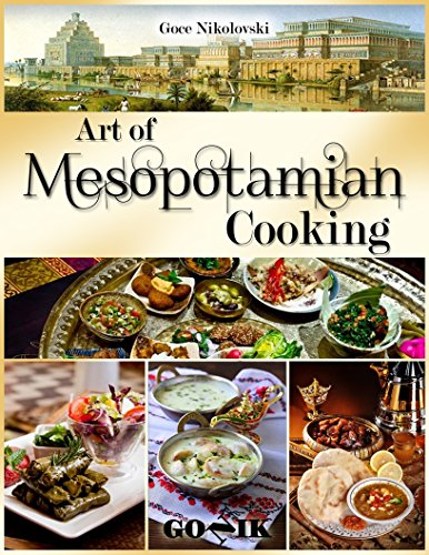Art of Mesopotamian Cooking by Goce Nikolovski