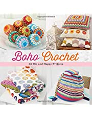 Boho Crochet: 30 Hip and Happy Projects