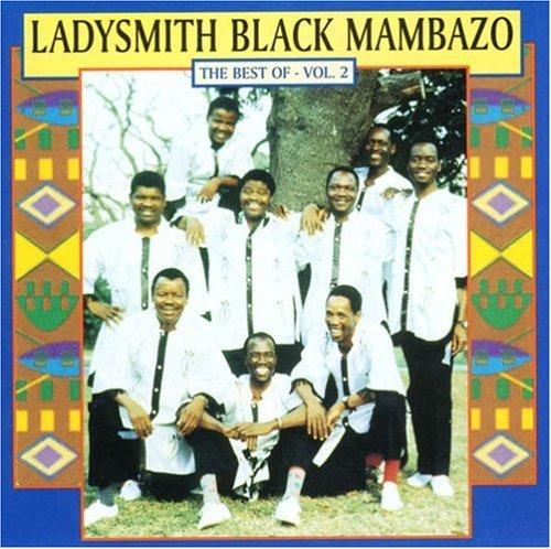 The Best of Ladysmith Black Mambazo Vol.2 by Ladysmith Black Mambazo (1998-10-20)
