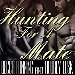 Hunting for a Mate (BBW Shifter Menage Romance) | Becca Fanning