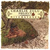 Riverstones by Charlie Project Zulu
