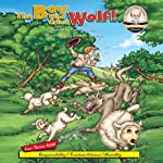 The Boy Who Cried Wolf! : Sommer-Time Story Classic Series | Carl Sommer