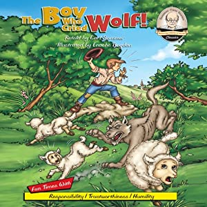 The Boy Who Cried Wolf! Audiobook