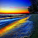 New Age Dream Acoustic Guitar - Relaxing Enchanting Instrumentals