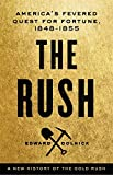Search : The Rush: America's Fevered Quest for Fortune, 1848-1853