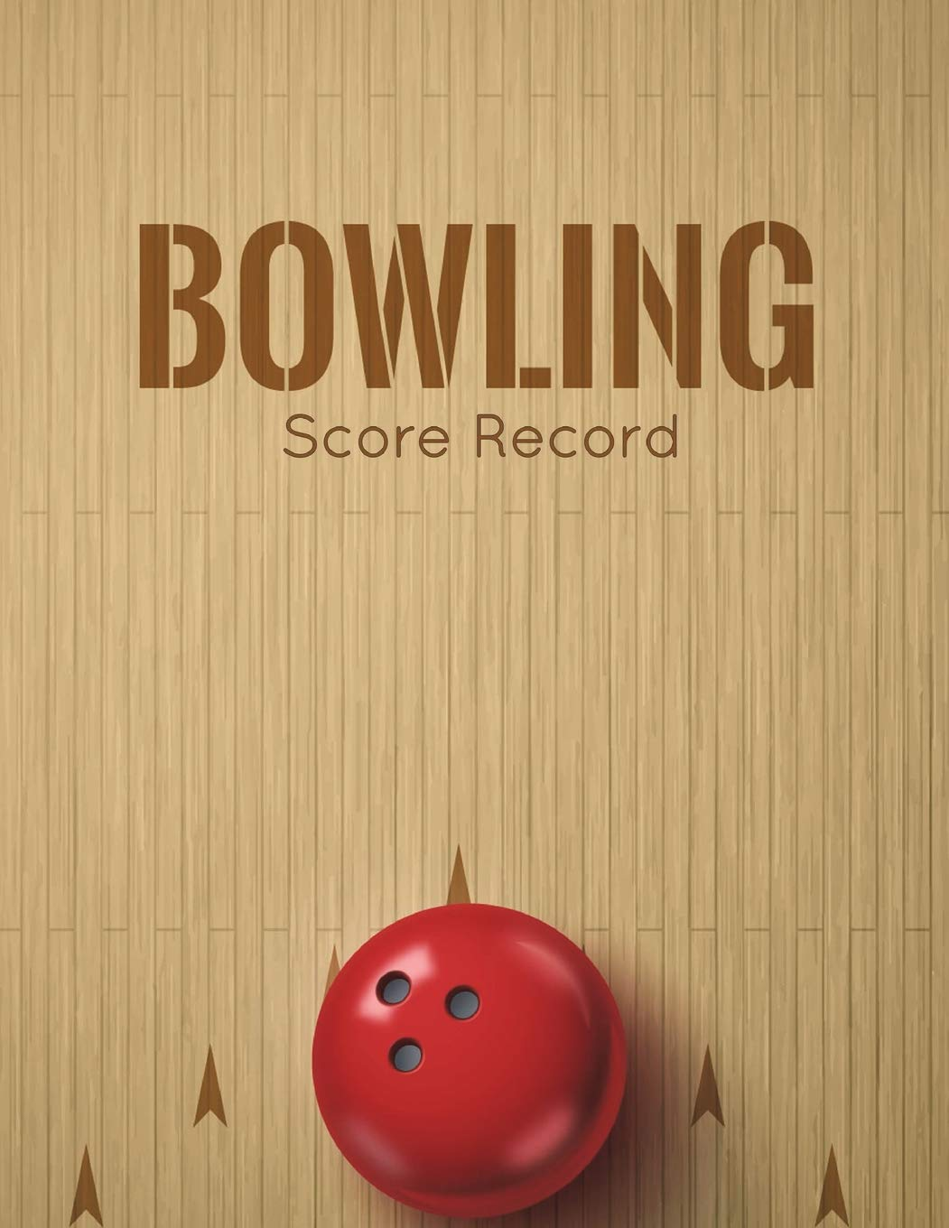 Bowling Score Record: Bowling Game Record Book, Bowler Score Keeper, Can be used in casual or tournament play, 16 players who bowl 10 frames, 100 Pages PDF