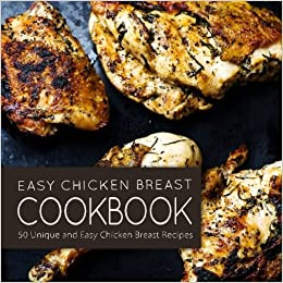 Easy unique chicken breast recipes