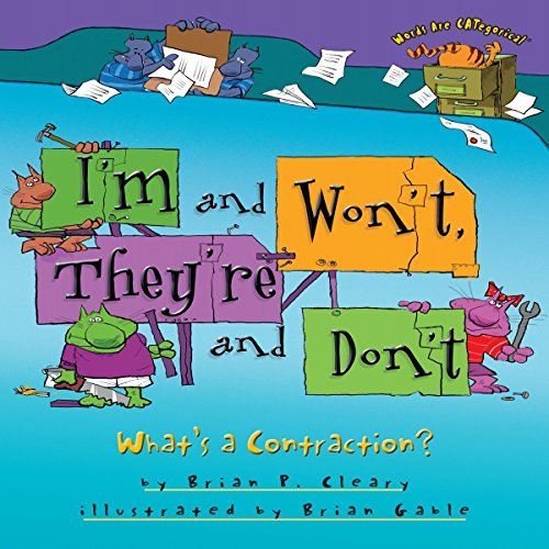 I'm and Won't, They're and Don't: What's a Contraction?