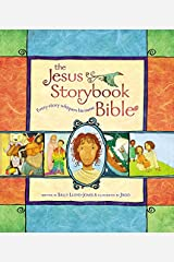 The Jesus Storybook Bible: Every Story Whispers His Name Hardcover