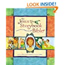The Jesus Storybook Bible: Every Story Whispers His Name