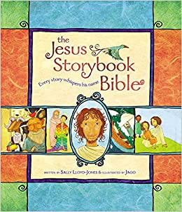 The Jesus Storybook Bible: Every Story Whispers His Name: Sally