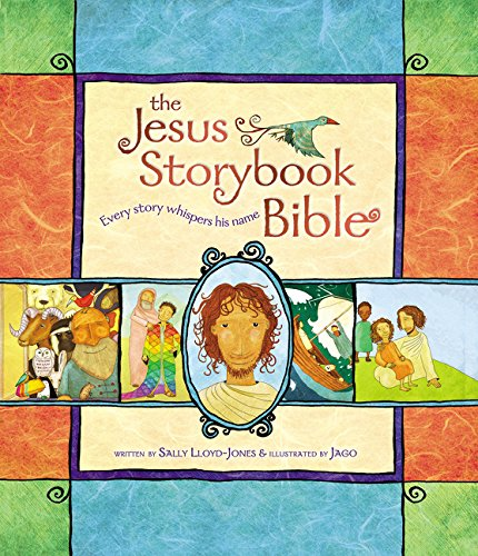The Jesus Storybook Bible: Every Story Whispers His Name - Time Bible Storybook