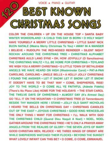 120 Best Known Christmas Songs by Alfred Publishing (1996) Sheet music (Best Known Christmas Songs)