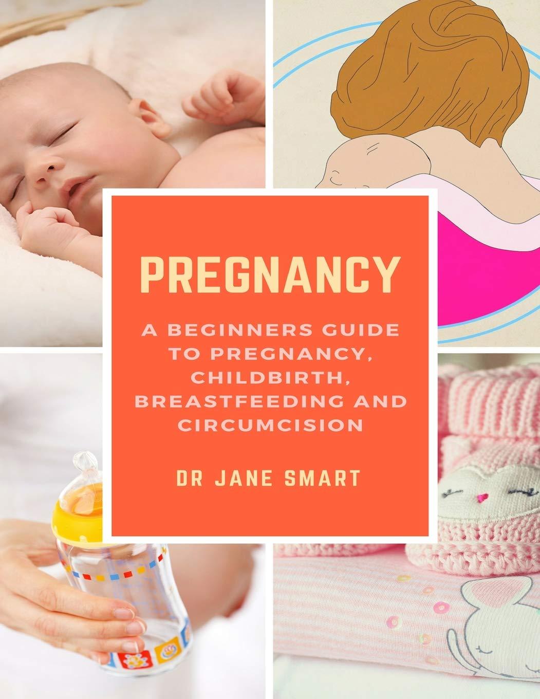 13dc23cb7b5cf Amazon.com: Pregnancy: A Beginners Guide to Pregnancy, Childbirth ...