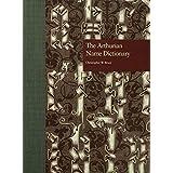 The Arthurian Name Dictionary
