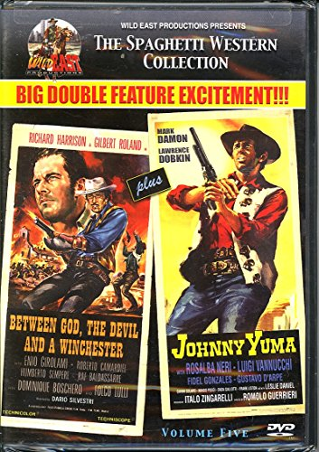 Johnny Yuma & Between God, The Devil & A Winchester