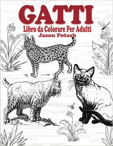 Gatti Libro Da Colorear Per Adulti La Distensione Adulti Disegni Da