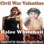 Civil War Valentine | Halee Whitehall