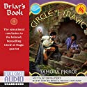 Briar's Book: Circle of Magic, Book 4 Hörbuch von Tamora Pierce Gesprochen von: Tamora Pierce, the Full Cast Family