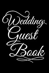Wedding Guest Book: Practical Wedding Bride and Groom Sign In Guestbook Paperback