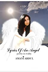 Lyrics of an Angel: poetry in reality Kindle Edition