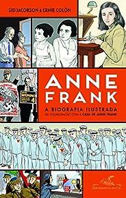 Anne Frank ― A biografia ilustrada