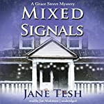Mixed Signals: The Grace Street Mysteries, Book 2 | Jane Tesh