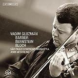 Bernstein: Serenade After Plato's Symposium / Bloch: Baal Shem / Barber: Concerto for Violin and Orchestra