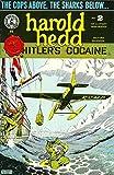 Harold Hedd: Hitler's Cocaine - No. 2 of a 2-Part Mini-Series