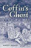 Coffins Ghost