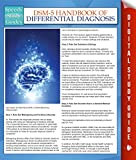 Best Speedy Publishing Books On Psychologies - DSM-5 Handbook Of Differential Diagnosis (Speedy Study Guides) Review