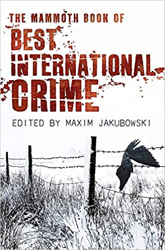 The Mammoth Book Best International Crime (Mammoth Books