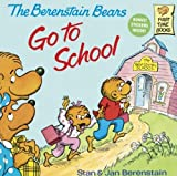 The Berenstain Bears Go to School, Stan Berenstain and Jan Berenstain, 0613925033