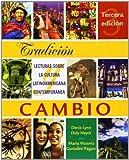 img - for Tradici?de??n y cambio: Lecturas sobre la cultura latinoamericana contempor?de??nea (Spanish Edition) by Denis Lynn Daly Heyck (2004-07-20) book / textbook / text book