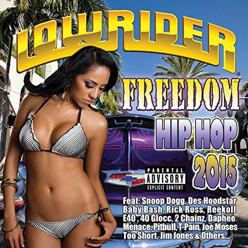 Lowrider Freedom Hip Hop 2015 ...