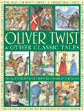 Oliver Twist and Other Classic Tales, Charles Dickens, 1861474083