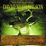The Not Quite Right Reverend Cletus J. Diggs & The Currently Accepted Habits of Nature   David Niall Wilson