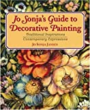 Jo Sonja's Guide to Decorative Painting, Jo Sonja Jansen, 0823025624