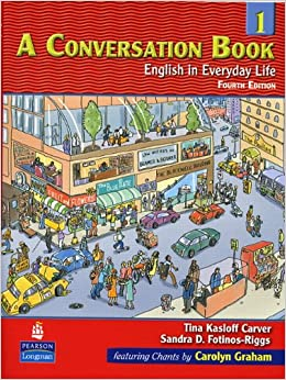A Conversation, Book 1: English in Everyday Life, 4th