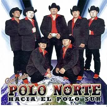 Hacia el Polo Sur de Conjunto Polo Norte en Amazon Music - Amazon.es