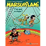 Marsupilami – tome 15 - C'est quoi ce cirque ?