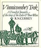 Vinnicombes Trek, Ralph N. Currey, 0869806556