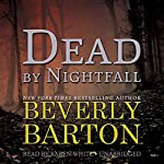 Dead by Nightfall: The Dead By Trilogy, Book 3   Beverly Barton