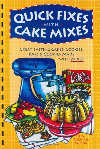 Quick Fixes with Cake Mixes pdf epub